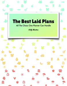 The Best Laid Plans