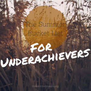 The Summer Bucket List