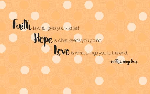 faith hope love quote