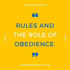 Rules and the Role of Obedience.