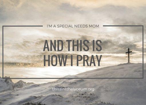 I'M A SPECIAL NEEDS MOM